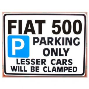 Gift FIAT 500 Car Parking Sign | Metal faced Gifts